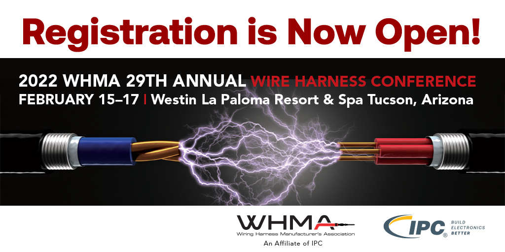 Registration Open for the 2022 WHMA 29th Annual Wire  Harness Conference